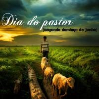 Dia do Pastor – Mensagem aos pastores