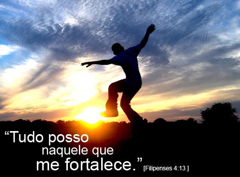 """Frases Bíblicas: """"Tudo posso naquele que me fortalece"""